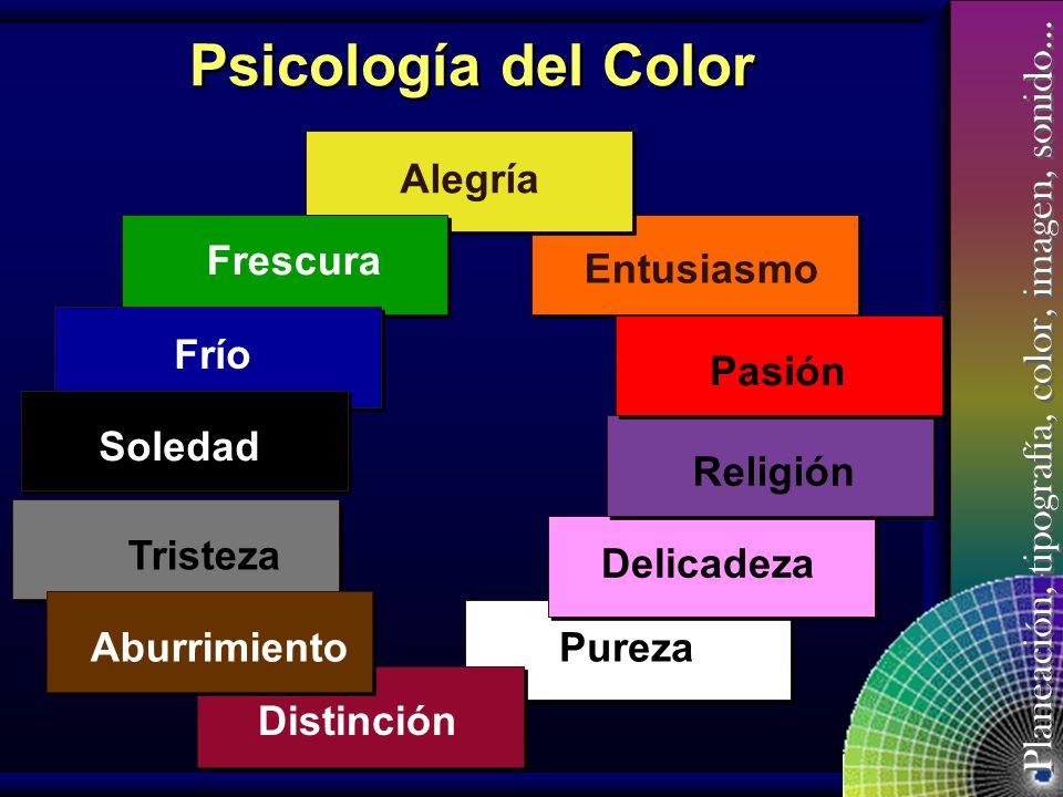 Psicología del Color Alegría Frescura Entusiasmo Pasión Frío Soledad