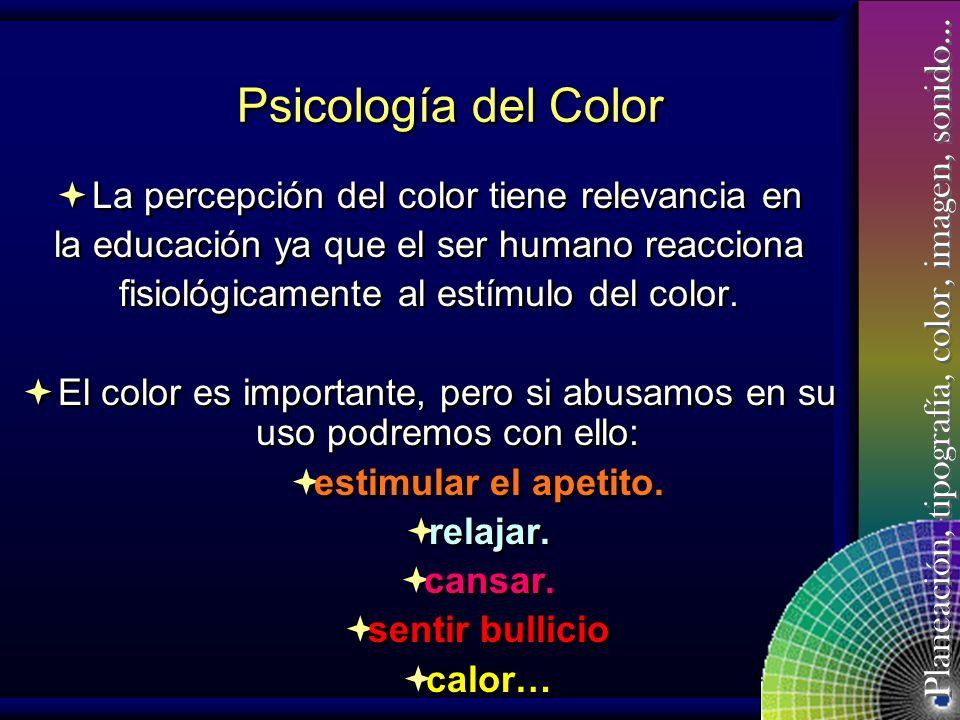 Psicología del Color La percepción del color tiene relevancia en