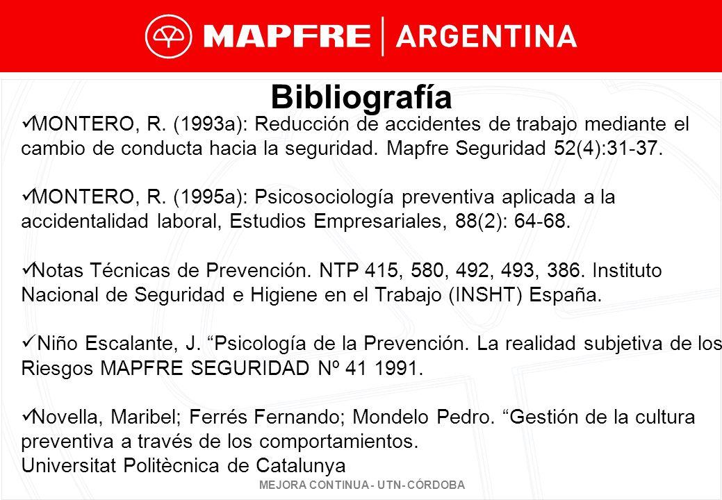 Bibliografía MONTERO, R. (1993a): Reducción de accidentes de trabajo mediante el.