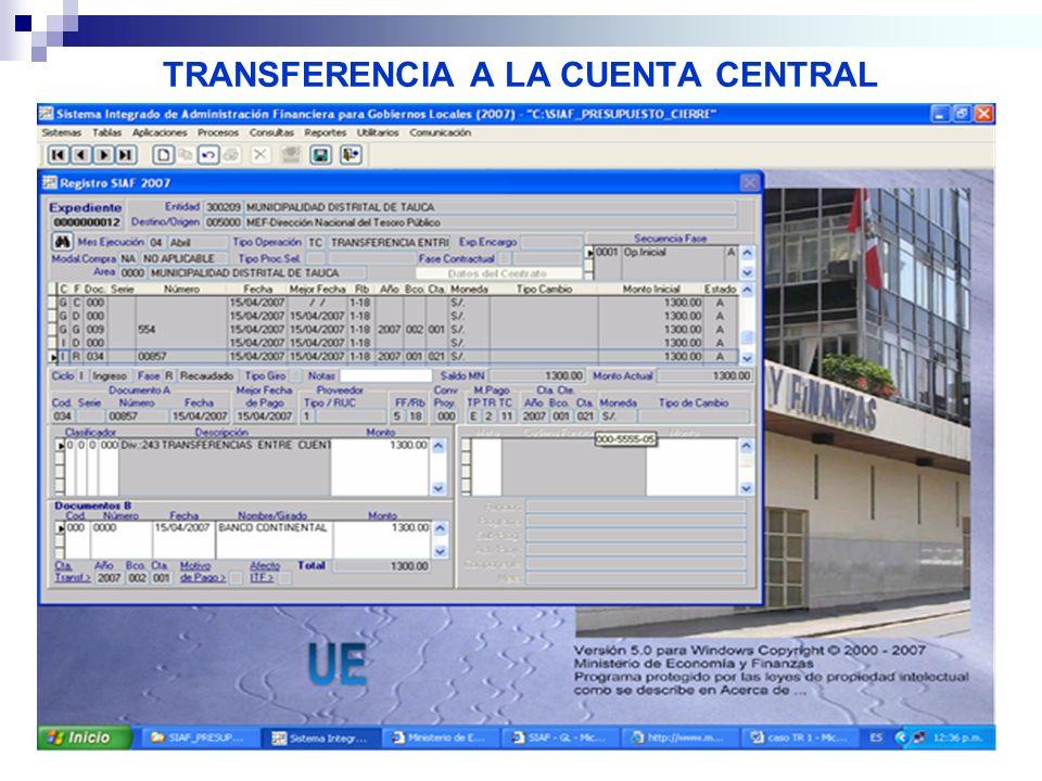 TRANSFERENCIA A LA CUENTA CENTRAL