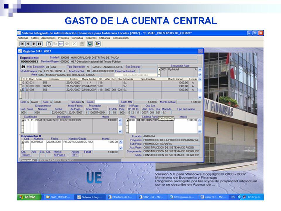 GASTO DE LA CUENTA CENTRAL