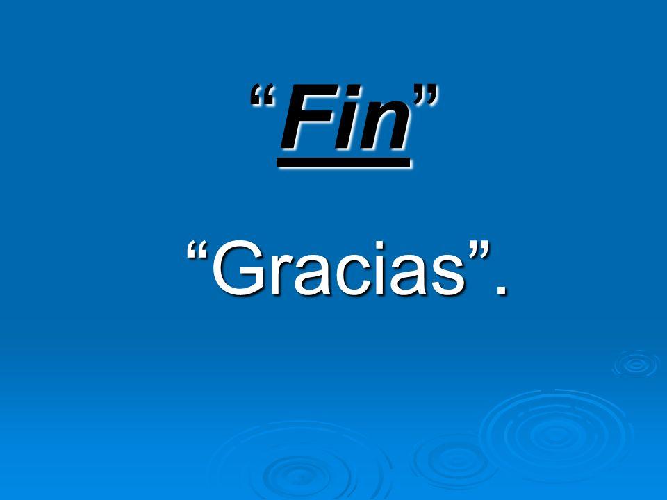 Fin Gracias .