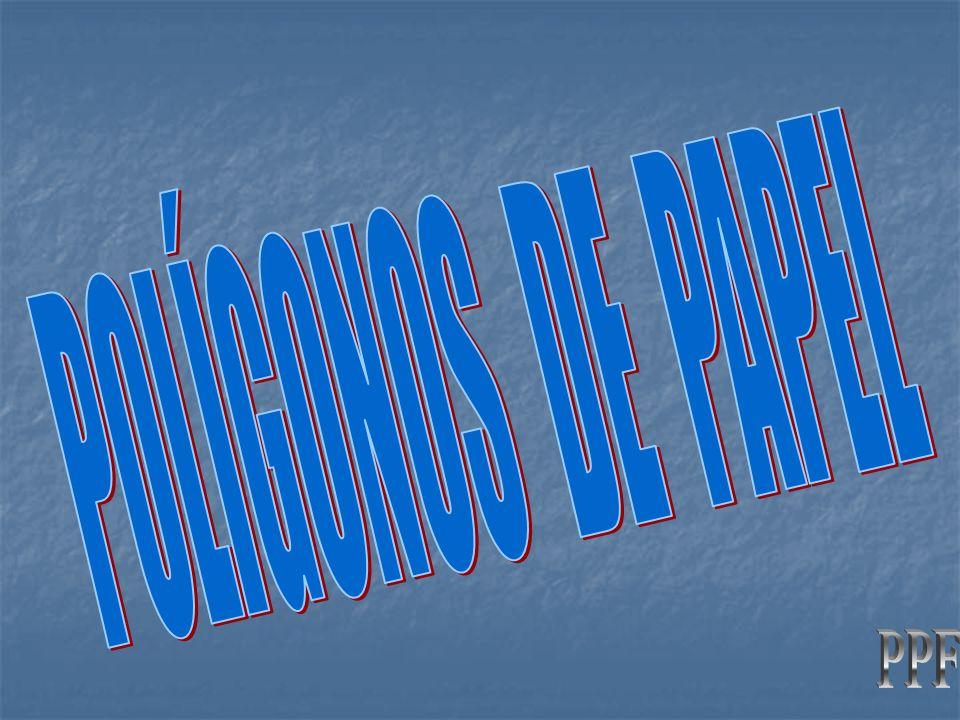 POLÍGONOS DE PAPEL PPF