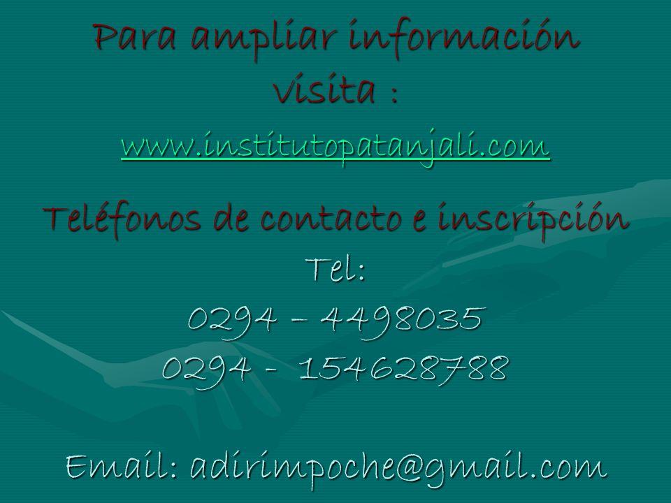 Para ampliar información visita : www. institutopatanjali