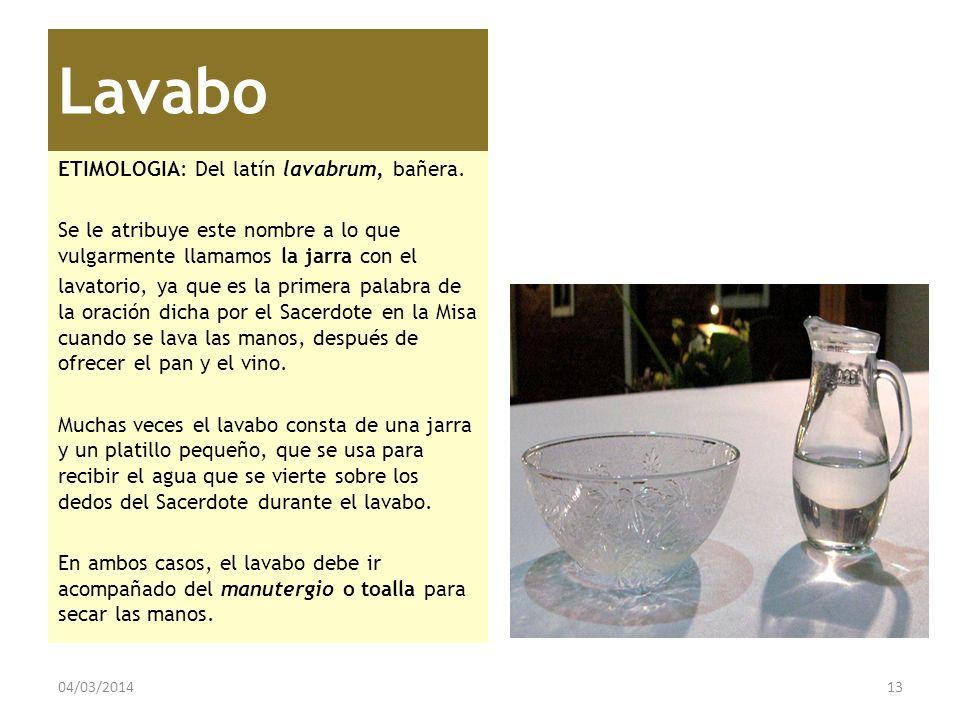 Lavabo ETIMOLOGIA: Del latín lavabrum, bañera.