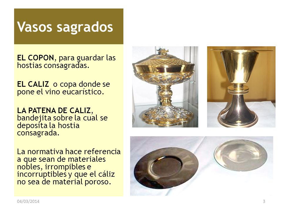Vasos sagrados EL COPON, para guardar las hostias consagradas.