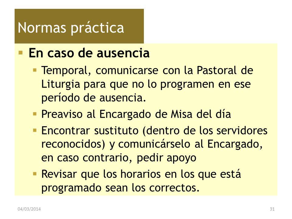 Normas práctica En caso de ausencia