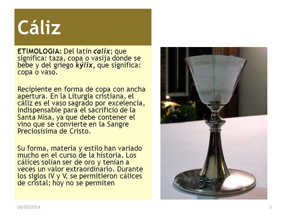 Cáliz ETIMOLOGIA: Del latín calix; que significa: taza, copa o vasija donde se bebe y del griego kýlix, que significa: copa o vaso.