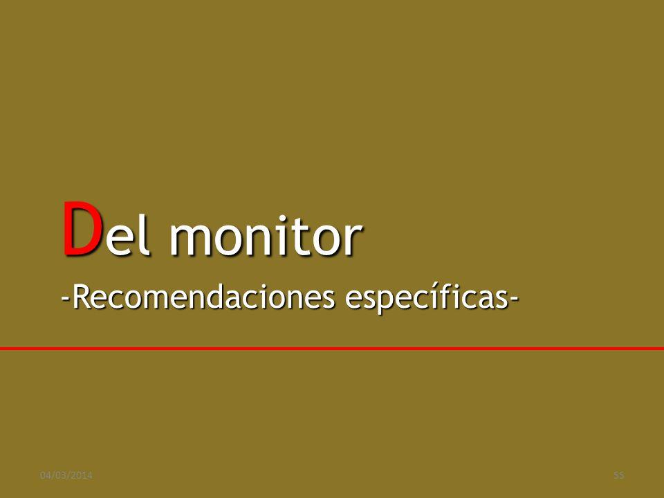 Del monitor -Recomendaciones específicas- 29/03/2017 55