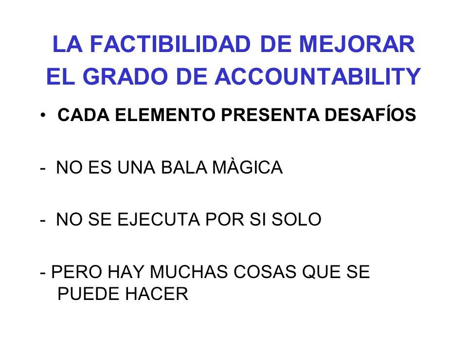 LA FACTIBILIDAD DE MEJORAR EL GRADO DE ACCOUNTABILITY