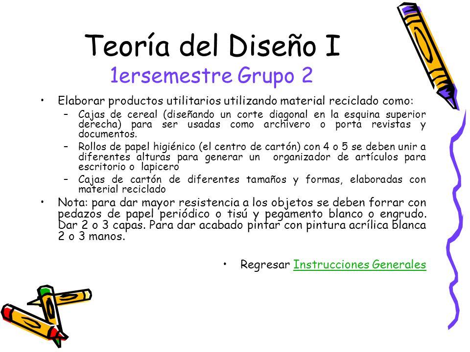 Teoría del Diseño I 1ersemestre Grupo 2