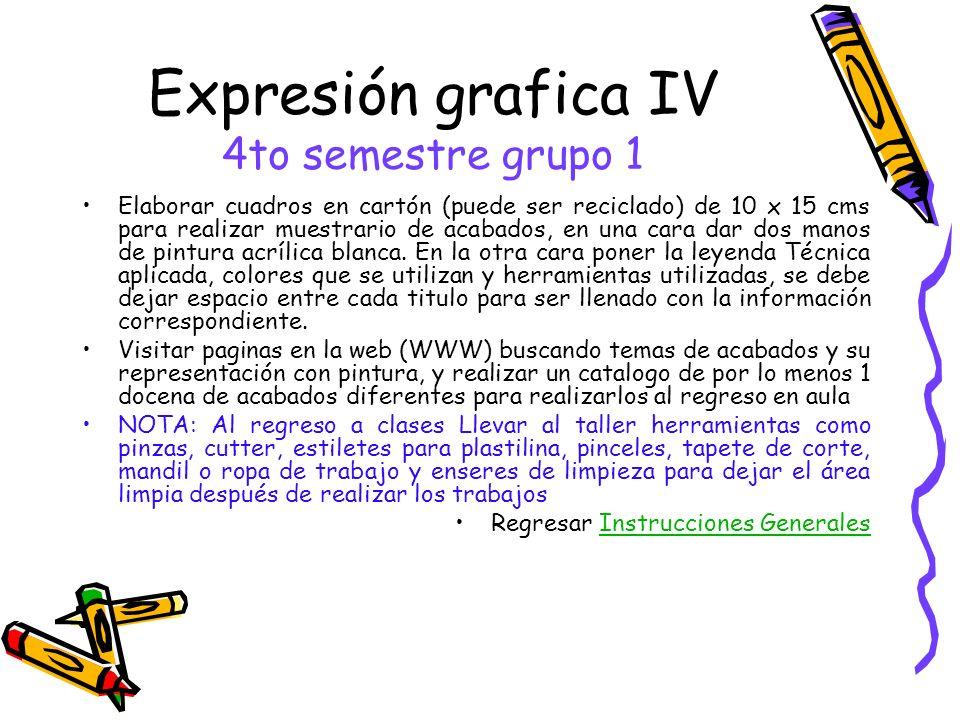 Expresión grafica IV 4to semestre grupo 1