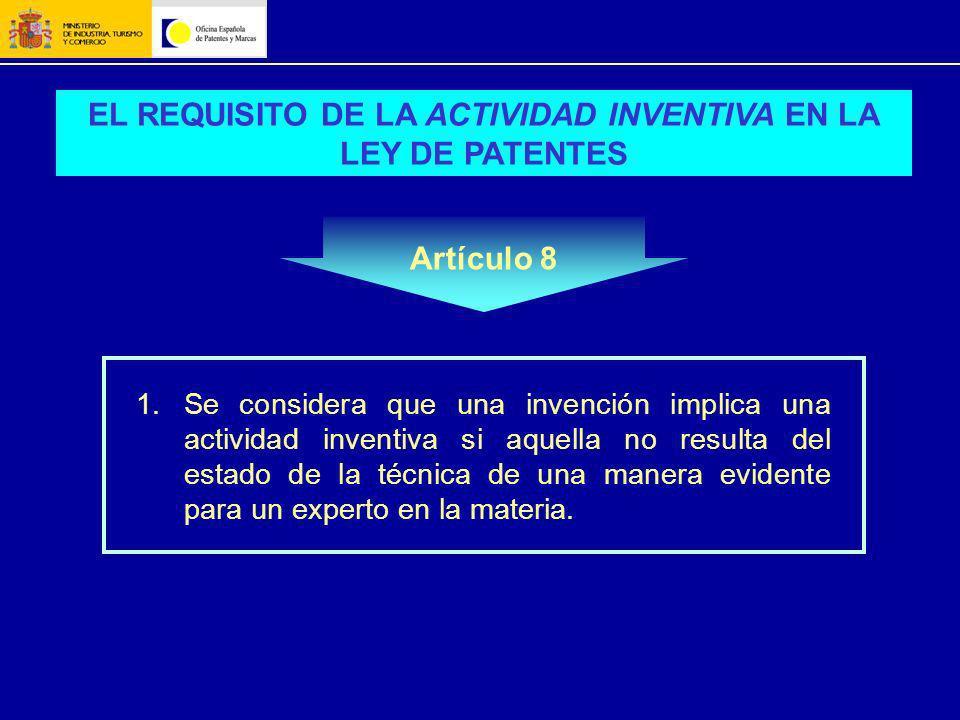 EL REQUISITO DE LA ACTIVIDAD INVENTIVA EN LA LEY DE PATENTES