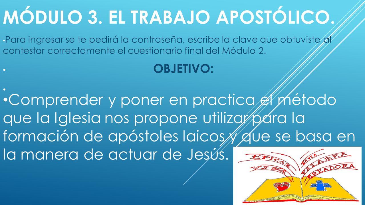 Módulo 3. El Trabajo Apostólico.