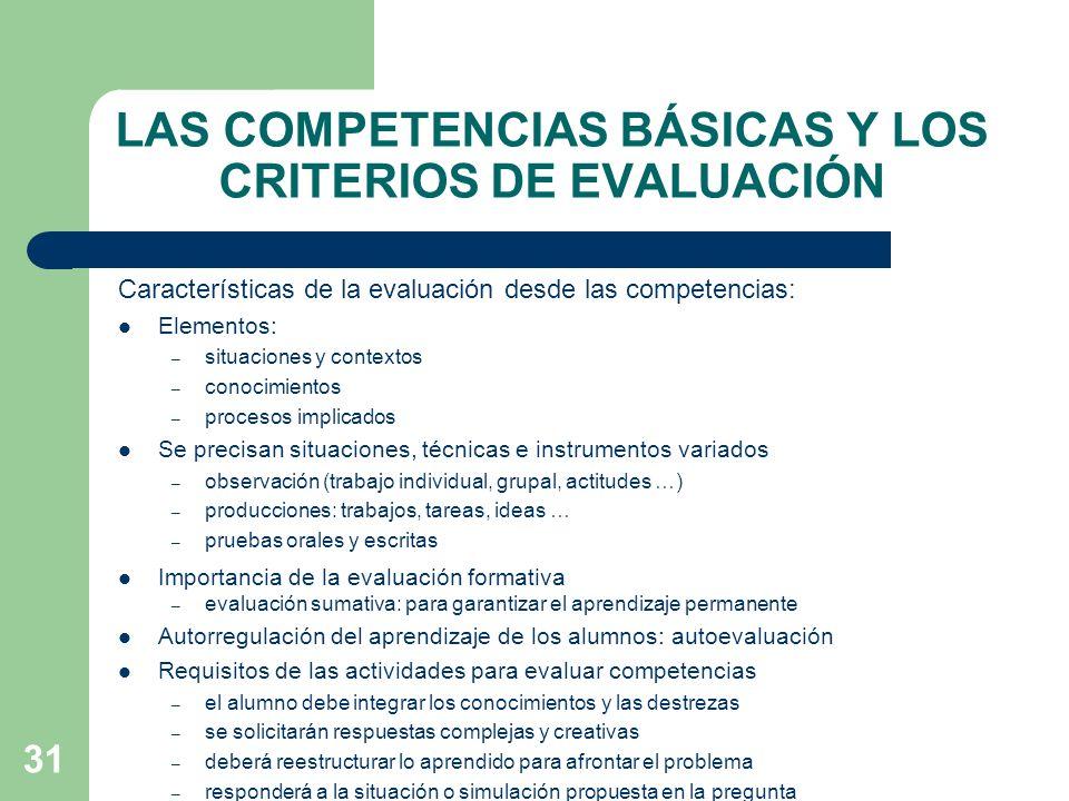 LAS COMPETENCIAS BÁSICAS Y LOS CRITERIOS DE EVALUACIÓN