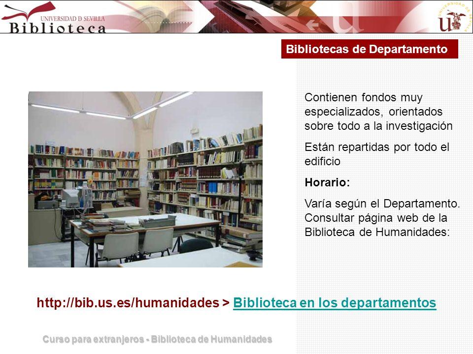 http://bib.us.es/humanidades > Biblioteca en los departamentos