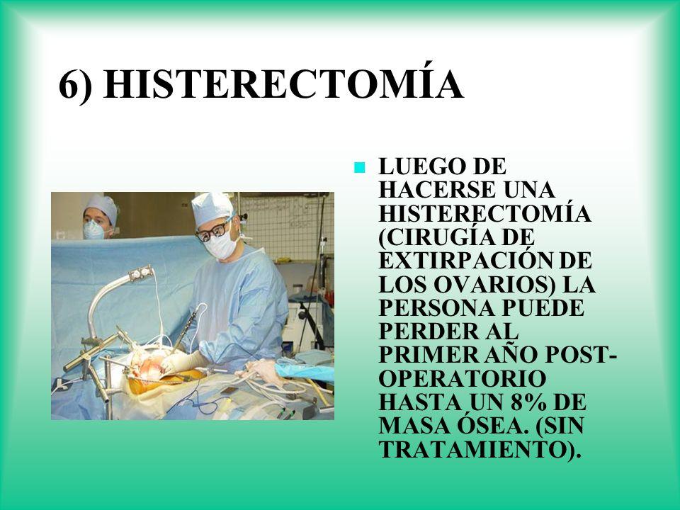6) HISTERECTOMÍA