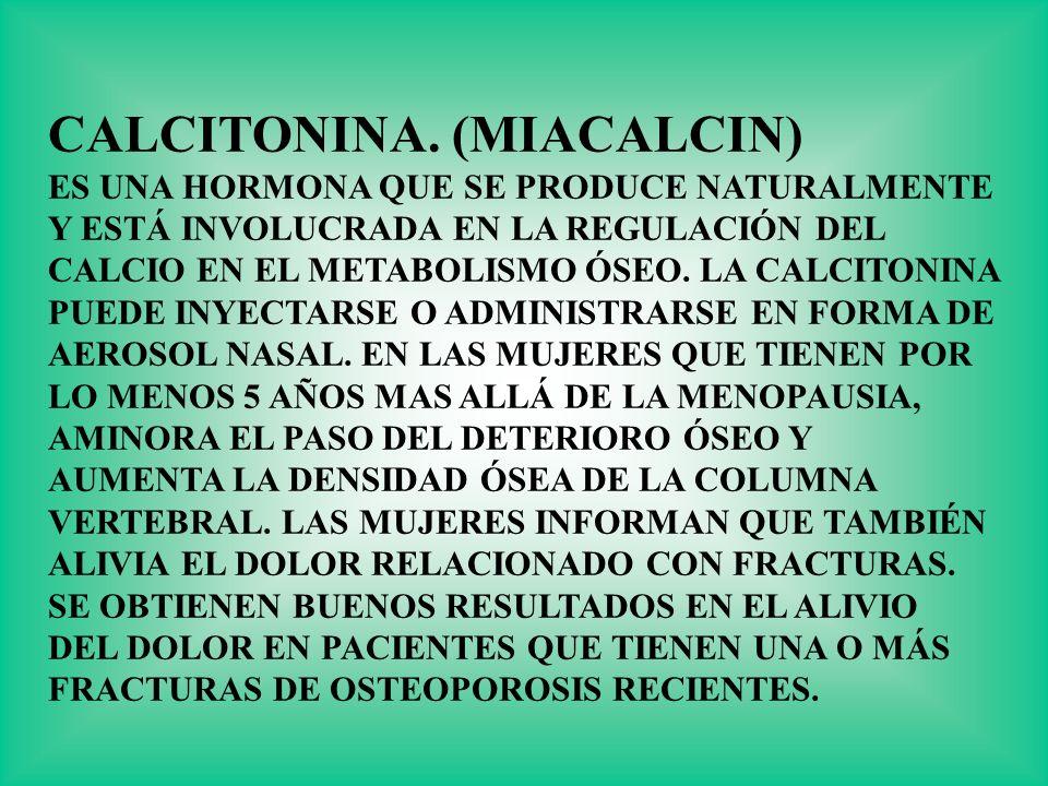 CALCITONINA. (MIACALCIN)