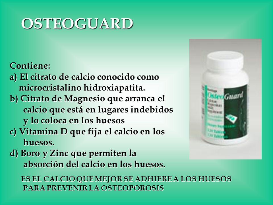 OSTEOGUARD Contiene: a) El citrato de calcio conocido como