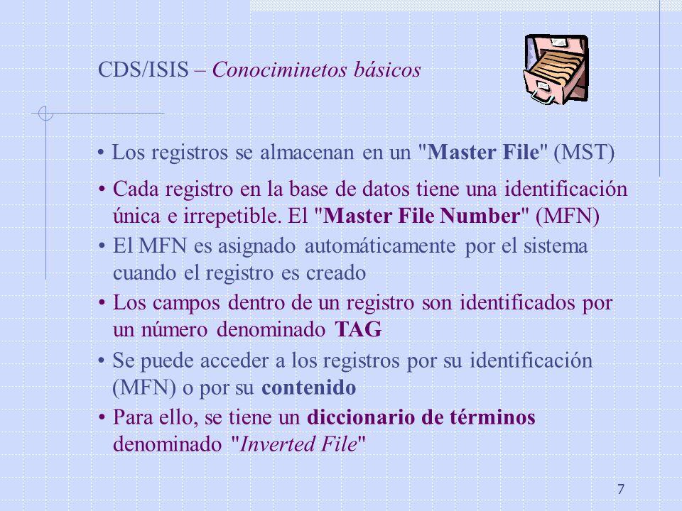CDS/ISIS – Conociminetos básicos