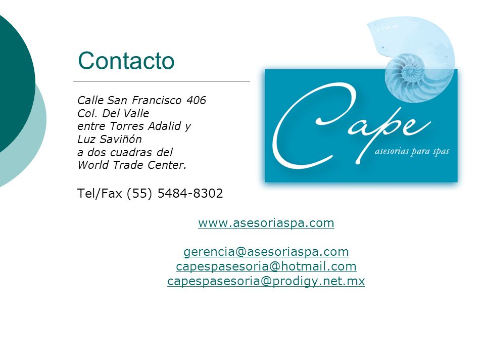 Contacto Tel/Fax (55) 5484-8302 www.asesoriaspa.com
