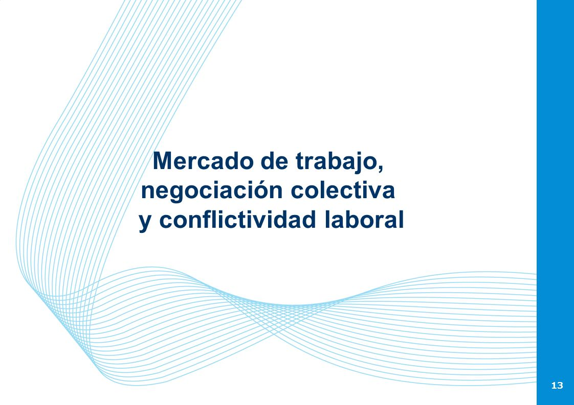 Mercado de trabajo, negociación colectiva y conflictividad laboral