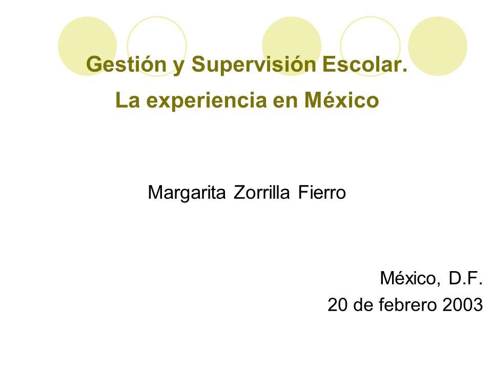 Gestión y Supervisión Escolar. La experiencia en México