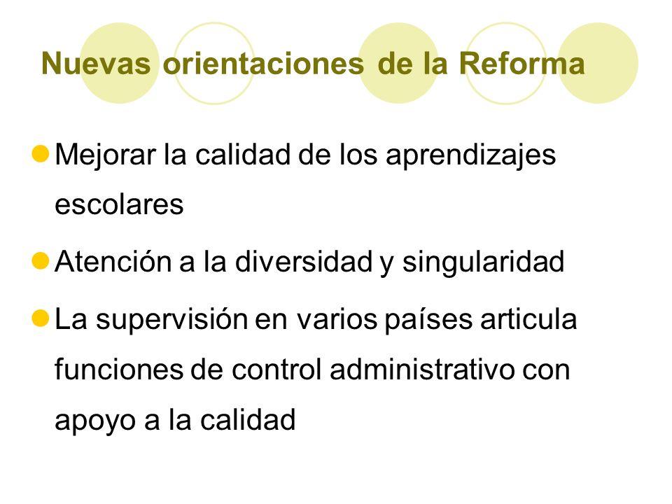 Nuevas orientaciones de la Reforma