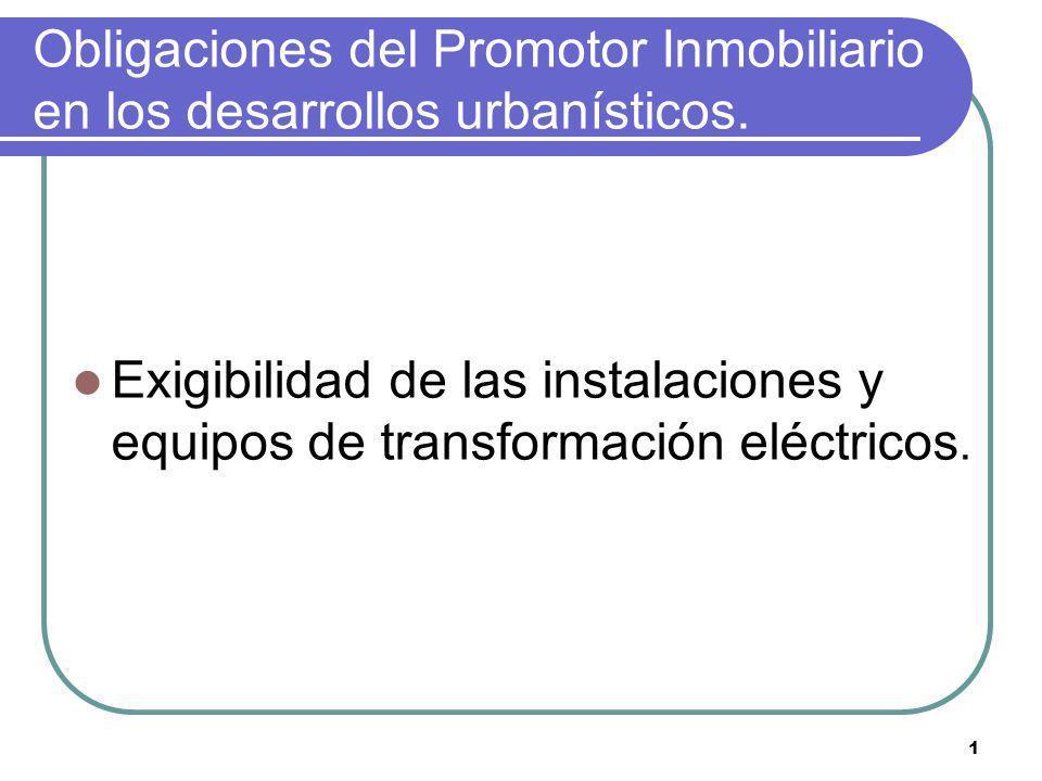 Obligaciones del Promotor Inmobiliario en los desarrollos urbanísticos.