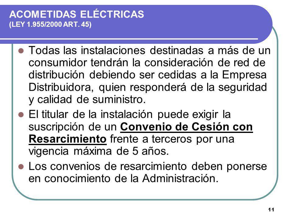 ACOMETIDAS ELÉCTRICAS (LEY 1.955/2000 ART. 45)