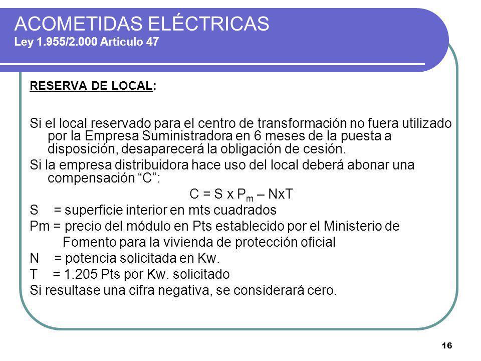 ACOMETIDAS ELÉCTRICAS Ley 1.955/2.000 Articulo 47