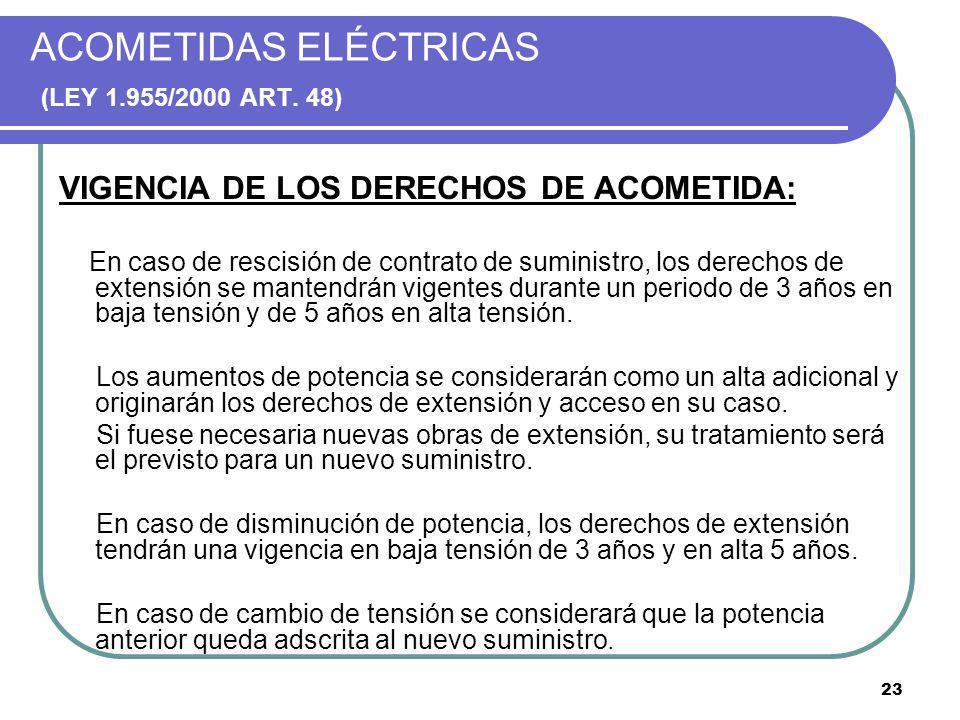 ACOMETIDAS ELÉCTRICAS (LEY 1.955/2000 ART. 48)