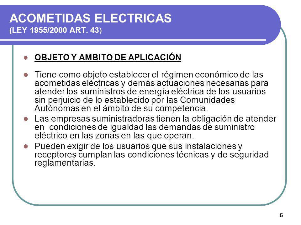 ACOMETIDAS ELECTRICAS (LEY 1955/2000 ART. 43)
