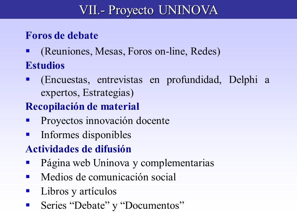 VII.- Proyecto UNINOVA Foros de debate