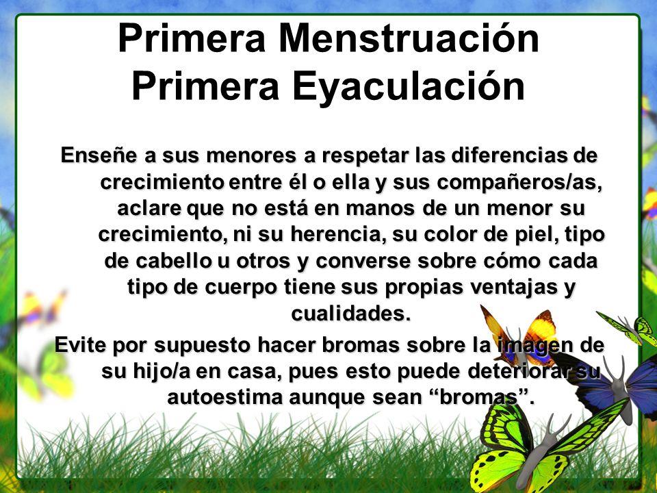 Primera Menstruación Primera Eyaculación