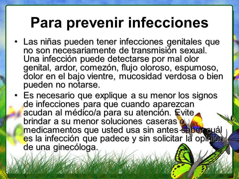 Para prevenir infecciones