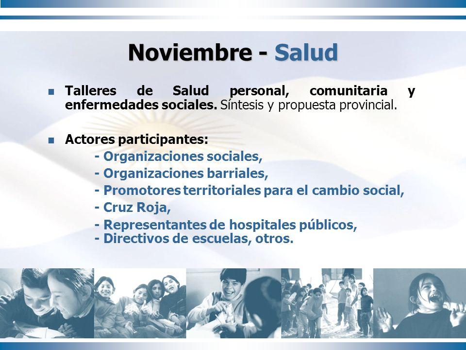Noviembre - Salud Talleres de Salud personal, comunitaria y enfermedades sociales. Síntesis y propuesta provincial.