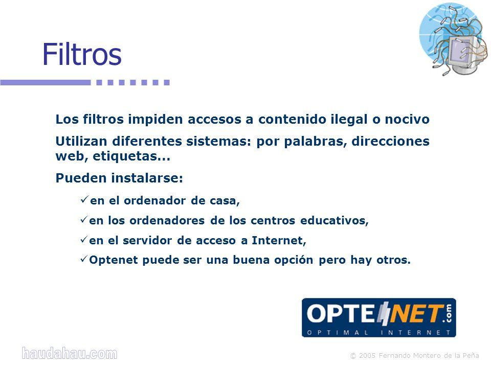 Filtros Los filtros impiden accesos a contenido ilegal o nocivo