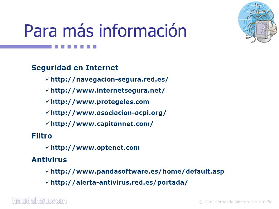 Para más información Seguridad en Internet Filtro Antivirus