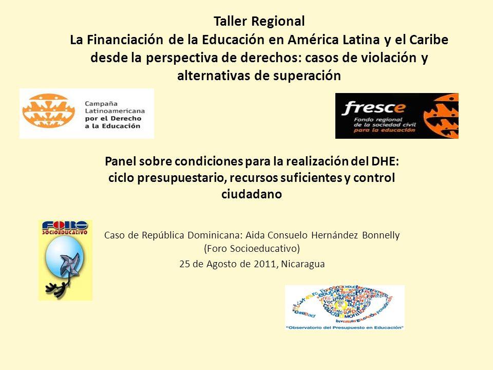 Taller Regional La Financiación de la Educación en América Latina y el Caribe desde la perspectiva de derechos: casos de violación y alternativas de superación
