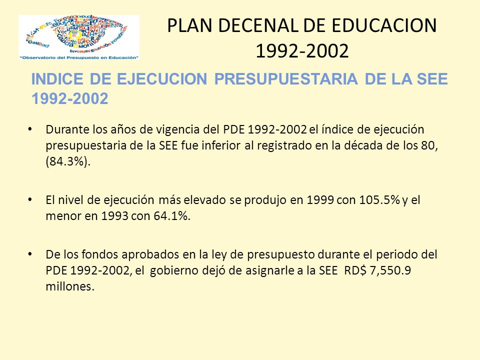 INDICE DE EJECUCION PRESUPUESTARIA DE LA SEE 1992-2002