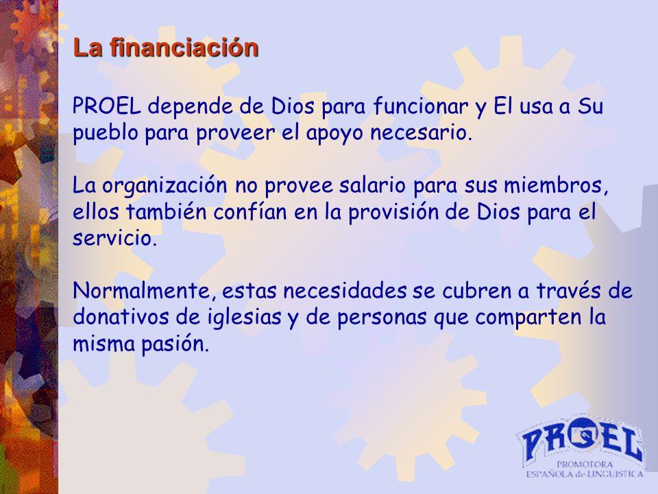 La financiación PROEL depende de Dios para funcionar y El usa a Su pueblo para proveer el apoyo necesario.