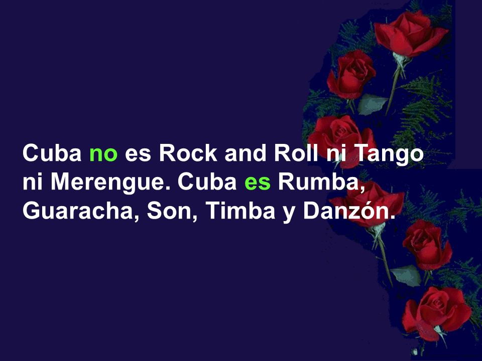 Cuba no es Rock and Roll ni Tango ni Merengue
