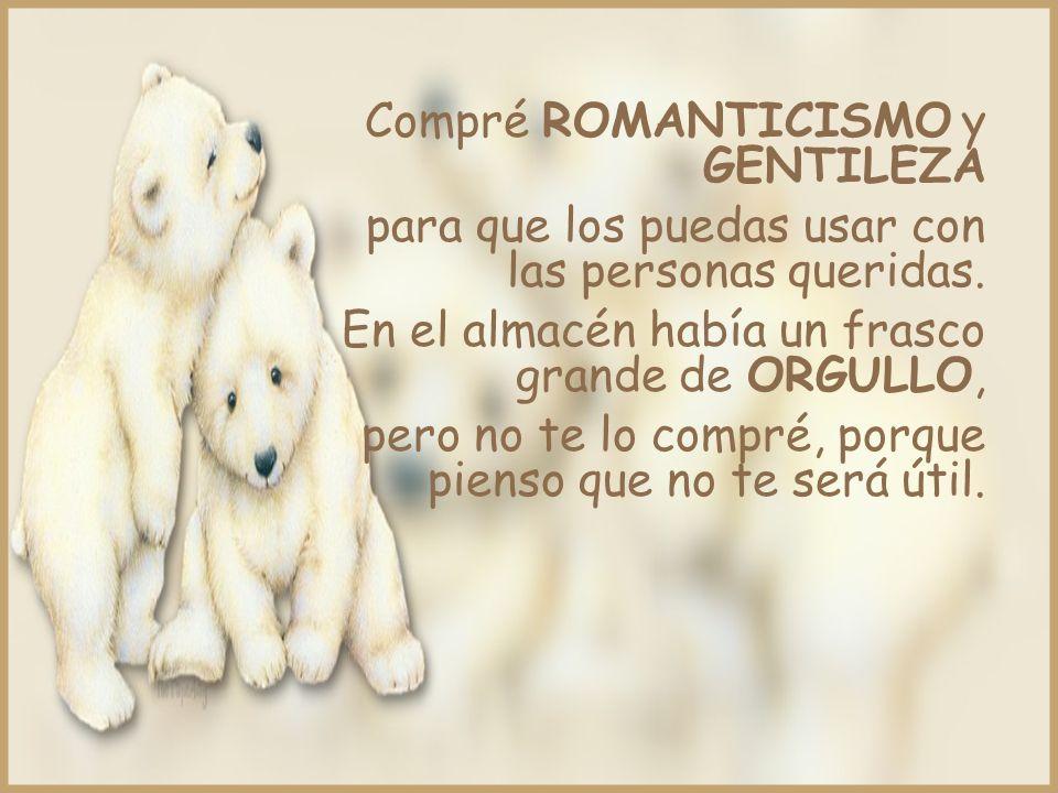 Compré ROMANTICISMO y GENTILEZA