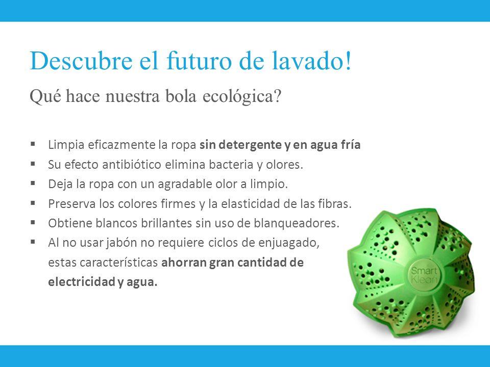 Descubre el futuro de lavado!