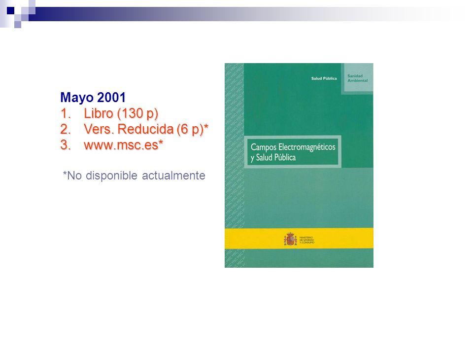 Mayo 2001 Libro (130 p) Vers. Reducida (6 p)* www.msc.es*