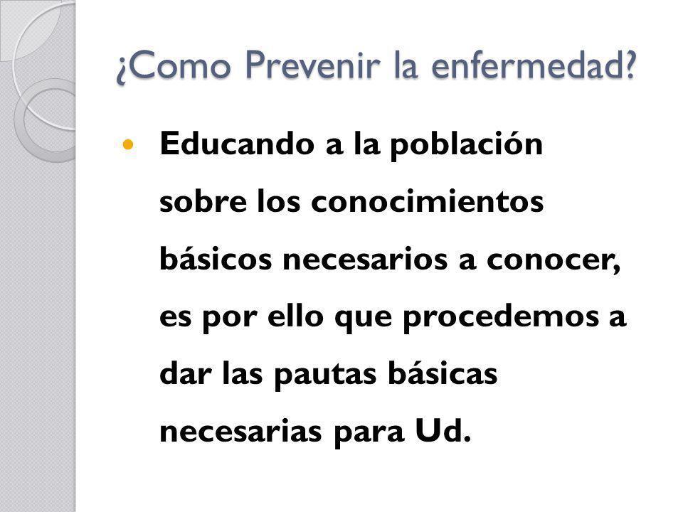 ¿Como Prevenir la enfermedad