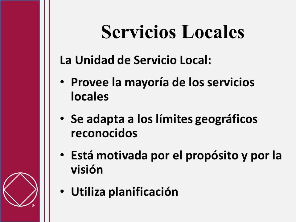 Servicios Locales La Unidad de Servicio Local: