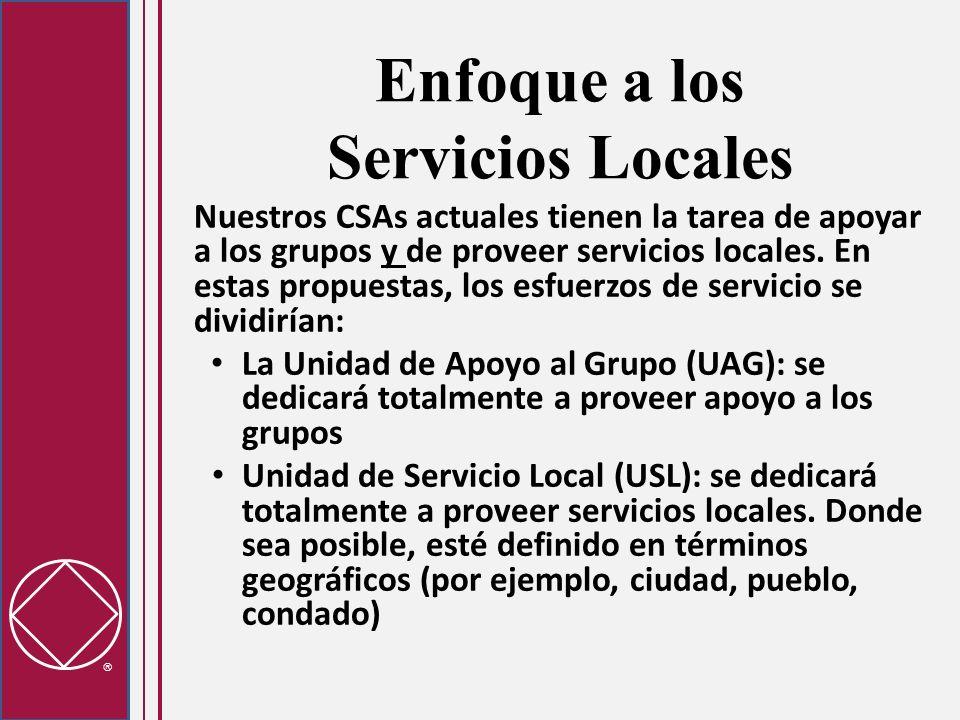Enfoque a los Servicios Locales