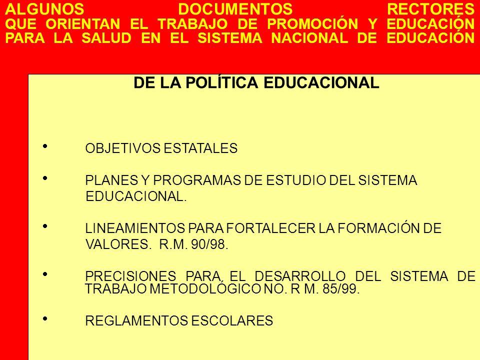 DE LA POLÍTICA EDUCACIONAL